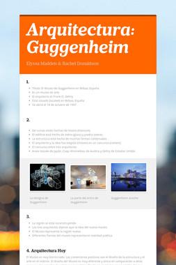 Arquitectura: Guggenheim