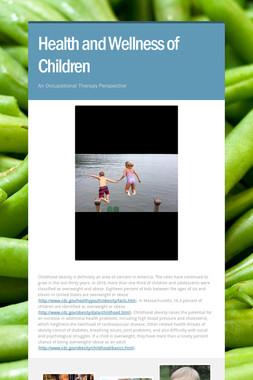 Health and Wellness of Children