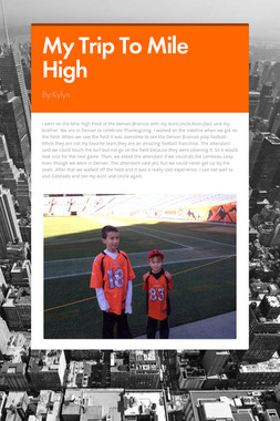 My Trip To Mile High