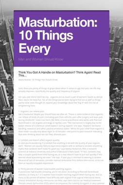Masturbation: 10 Things Every
