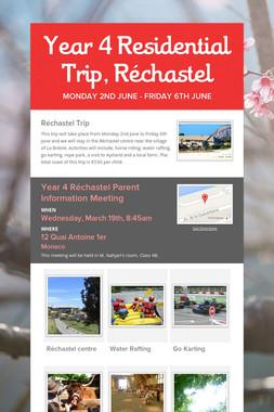 Year 4 Residential Trip, Réchastel