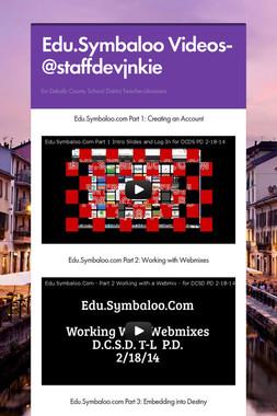 Edu.Symbaloo Videos-@staffdevjnkie