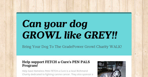 Can your dog GROWL like GREY!!   Smore Newsletters