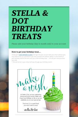 STELLA & DOT BIRTHDAY TREATS