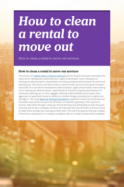 How to clean a rental to move out