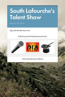 South Lafourche's Talent Show