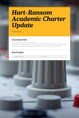 Hart-Ransom Academic Charter Update