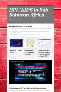 HIV/AIDS in Sub Saharan Africa
