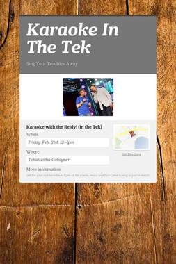 Karaoke In The Tek