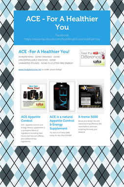 ACE - For A Healthier You