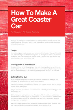 How To Make A Great Coaster Car