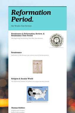 Reformation Period.