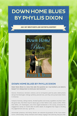 Down Home Blues by Phyllis Dixon