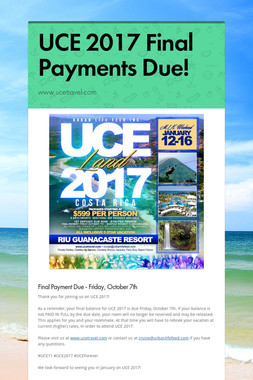 UCE 2017 Final Payments Due!