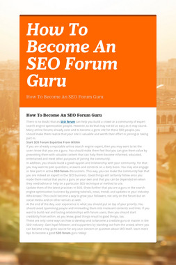 How To Become An SEO Forum Guru