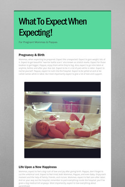 What To Expect When Expecting!
