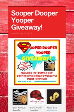 Sooper Dooper Yooper Giveaway!