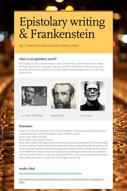 Epistolary writing & Frankenstein