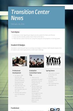 Transition Center News