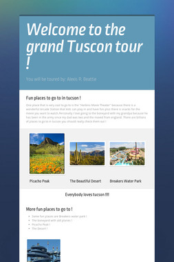 Welcome to the grand Tuscon tour !