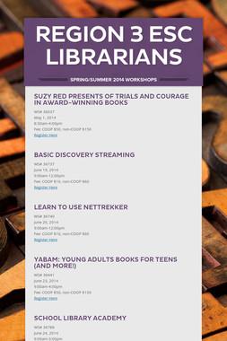 Region 3 ESC Librarians