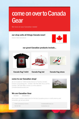 come on over to Canada Gear