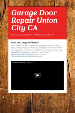 Garage Door Repair Union City CA