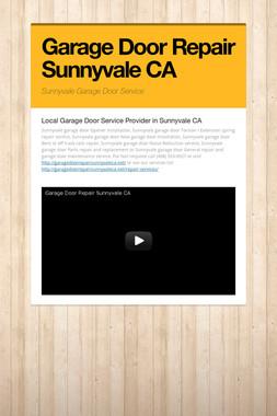 Garage Door Repair Sunnyvale CA