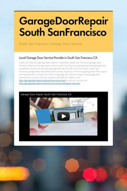 GarageDoorRepair South SanFrancisco
