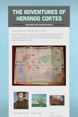 The Adventures of Herando Cortes