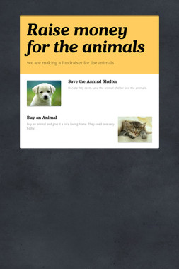 Raise money for the animals