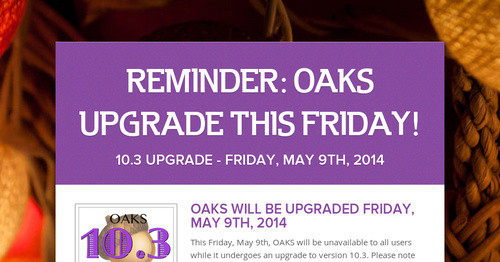 NEW OAKS VERSION COMING SOON!