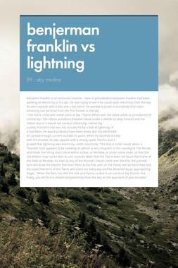 benjerman franklin vs lightning
