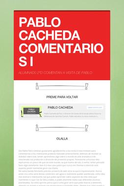 PABLO CACHEDA COMENTARIOS I