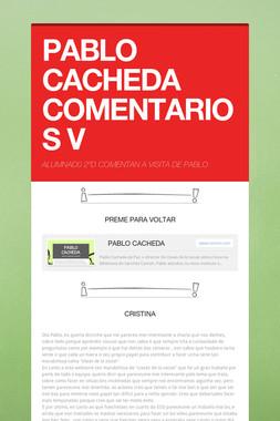 PABLO CACHEDA COMENTARIOS V