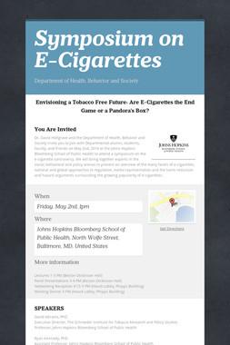 Symposium on E-Cigarettes