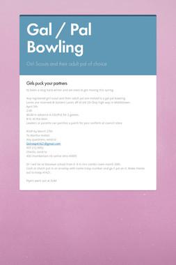 Gal / Pal Bowling