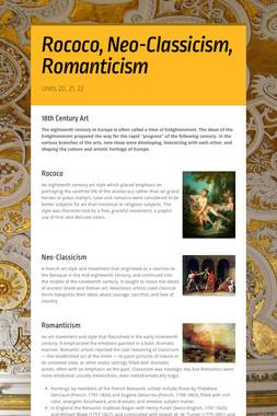 Rococo, Neo-Classicism, Romanticism