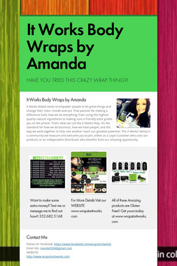 It Works Body Wraps by Amanda