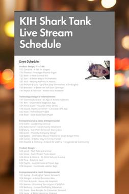 KIH Shark Tank Live Stream Schedule