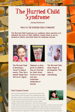 The Hurried Child Syndrome
