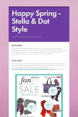 Happy Spring - Stella & Dot Style