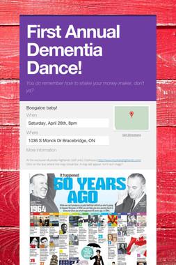 First Annual Dementia Dance!