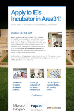 Apply to IE's Incubator in Area31!