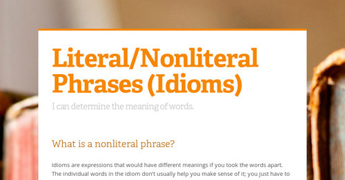Literalnonliteral Phrases Idioms Smore Newsletters