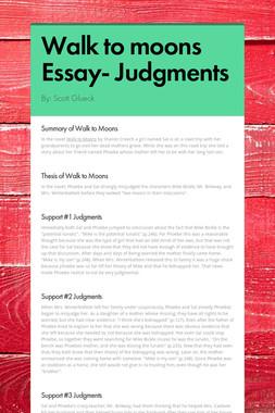 Walk to moons Essay- Judgments