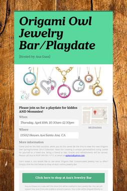 Origami Owl Jewelry Bar/Playdate