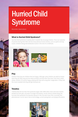Hurried Child Syndrome