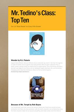 Mr. Tedino's Class: Top Ten