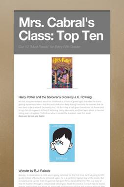 Mrs. Cabral's Class: Top Ten